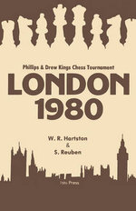 London 1980 : Phillips and Drew Kings Chess Tournament - William Hartston
