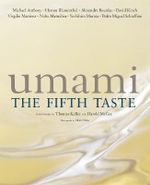 Umami : the Fifth Taste - Michael Anthony