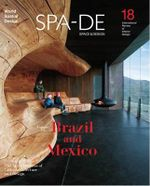 SPA-DE 18: Space & Design : Brazil & Mexico - Artpower International