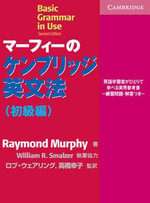 Basic Grammar in Use Japanese Edition : Self-Study Reference and Practice for Students of English - Raymond Murphy