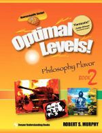 Optimal Levels! : Philosophy Flavor Book 2 - Robert S Murphy