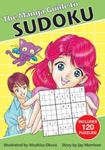 The Manga Guide to Sudoku - Jay Morrison