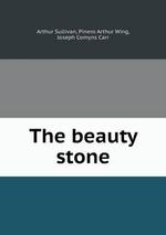 The Beauty Stone - Joseph Comyns Carr