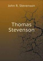 Thomas Stevenson - John R Stevenson