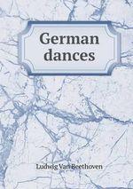 German Dances - Ludwig Van Beethoven