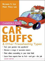 Careers for Car Buffs & Other Freewheeling Types - Richard Lee