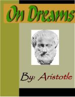 On Dreams - ARISTOTLE -  Aristotle