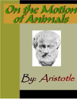On the Motion of Animals - ARISTOTLE -  Aristotle