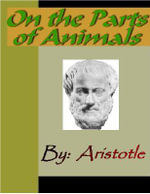 On the Parts of Animals - ARISTOTLE -  Aristotle