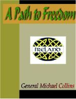 A Path to Freedom - Michael Collins