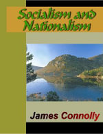Socialism and Nationalism - James Connolly