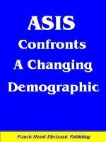 ASIS CONFRONTS A CHANGING DEMOGRAPHIC - Francis Hamit