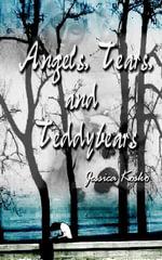 Angels, Tears, and Teddybears - Jessica Kosko