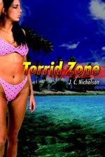 Torrid Zone - J. C. Nicholson