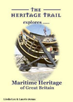Maritime Heritage of Great Britain - Linda Lee