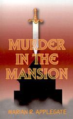 Murder in the Mansion - Marian  R. Applegate