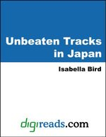 Unbeaten Tracks in Japan - Isabella Bird