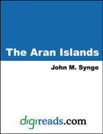 The Aran Islands - John M. Synge