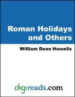 Roman Holidays and Others - William Dean Howells