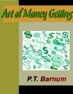 Art of Money Getting - P., T. Barnum