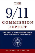 The 9-11 Commission Report - The 9-11 Commission