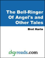 The Bell-Ringer Of Angel's and Other Tales - Bret Harte