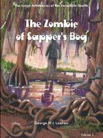 THE ZOMBIE OF SAPPER'S BOG - George, W.J. Laidlaw