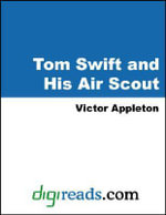 Tom Swift and His Air Scout - Victor Appleton