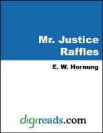 Mr. Justice Raffles - E. W. Hornung