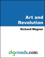 Art and Revolution - Richard Wagner