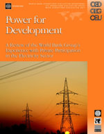 Power for Development : A Review of the World Bank Group's Experience with Private Participation in the Electricity Sector - Fernando Manibog