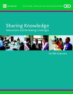 Sharing Knowledge : Innovations and Remaining Challenges - Catherine Gwin