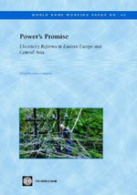Power's Promise : Electricity Reforms in Eastern Europe and Central Asia - Policy World Bank