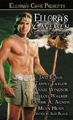 Ellora's Cavemen : Tales from the Temple IV - Jaid Black