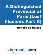 A Distinguished Provincial at Paris (Lost Illusions Part II) - Honore de Balzac