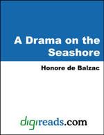 A Drama on the Seashore - Honore de Balzac