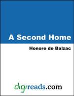 A Second Home - Honore de Balzac