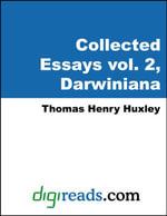 The Collected Essays of Thomas Henry Huxley, Volume 2 (Darwiniana ) - Thomas Henry Huxley