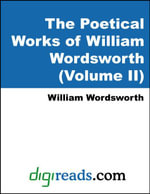 The Poetical Works of William Wordsworth (Volume II) - William Wordsworth