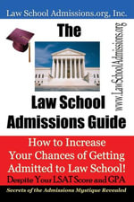 The Law School Admissions Guide - Law School Admissions.org Inc.