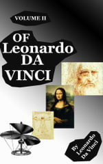 The Notebooks of Leonardo Da Vinci (Volume 2) - Leonardo Da Vinci