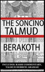 The Babylonian Talmud : Tractate Berakoth, Soncino Edition (Hebrew/English) - Isidore Epstein