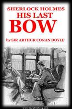 His Last Bow - Arthur, Conan Doyle