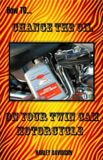 How to Change the Oil on Your Twin Cam Harley Davidson Motorcycle - James Russell