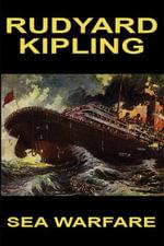 Sea Warfare - Rudyard Kipling