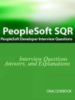 PeopleSoft SQR Interview Questions : PeopleSoft Development Interview Questions - Terry Sanchez