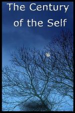 Century of the Self : From the Same Director As