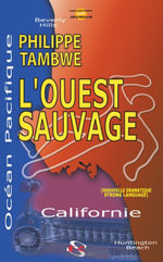 L'Ouest Sauvage (Large Print) - Philippe Tambwe