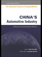 The Automotive Industry in Emerging Markets : China - Mark Norcliffe