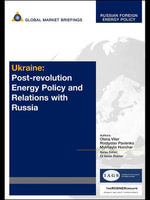 Ukraine : Post-Revolution Energy Policy and Relations with Russia - Olena Viter